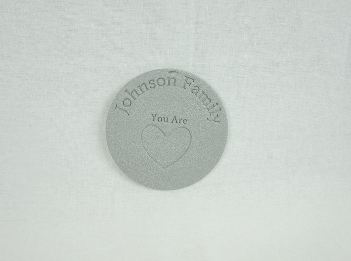 You Are Loved Johnson Family Ornament 3d printed Attach with wire or a hook