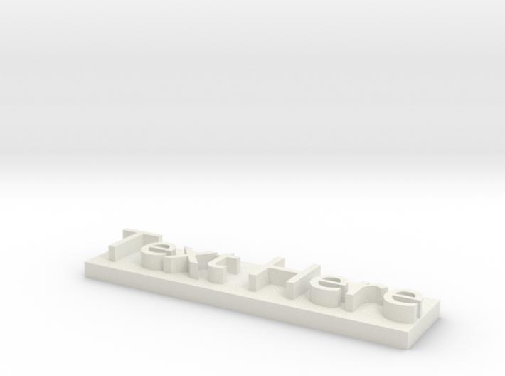 Custom Text Model 3d printed