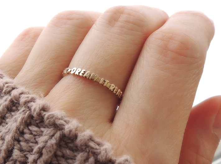 Dream It Real Ring (Multiple Sizes) 3d printed 'Dream It Real' Ring in Polished Bronze