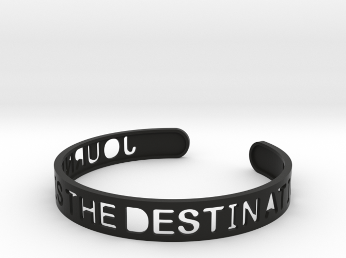 The Journey Is The Destination (TM) Bangle 3d printed