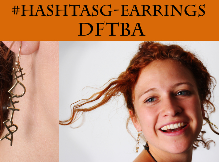 #Hashtag-Earrings - DFTBA 3d printed