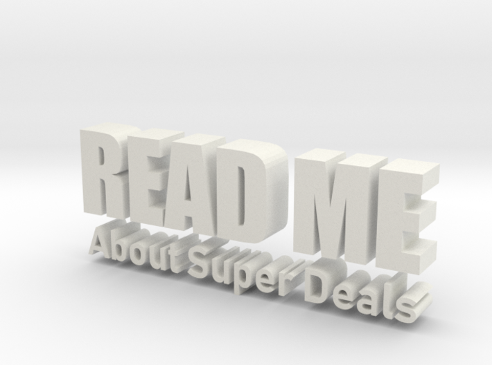 READ ME About Super Deals 3d printed