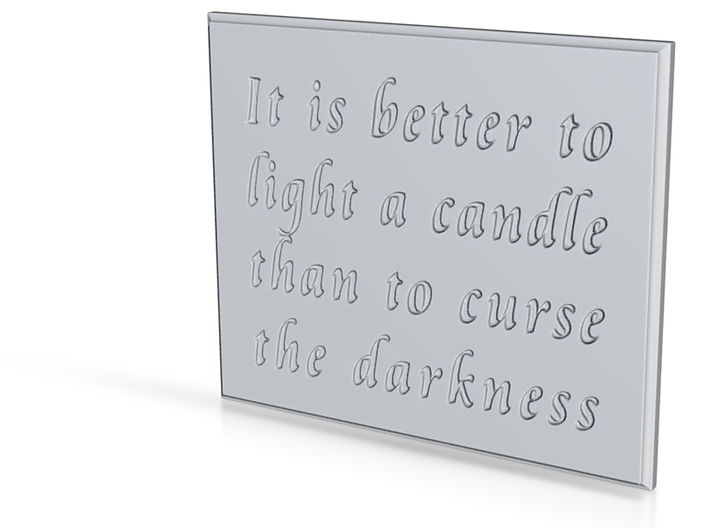It is better to light a candle (ceramic) 3d printed