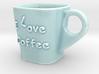 Coffee Cup - I Love Coffee 3d printed