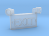 1/10 SCALE EXIT SIGN FOR GARAGE 3d printed