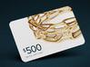 $500 Digital Gift Card 3d printed