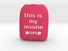 This is my Pump - Omnipod Pod Cover 3d printed